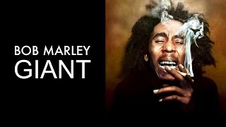 Bob Marley: Giant - Documentary