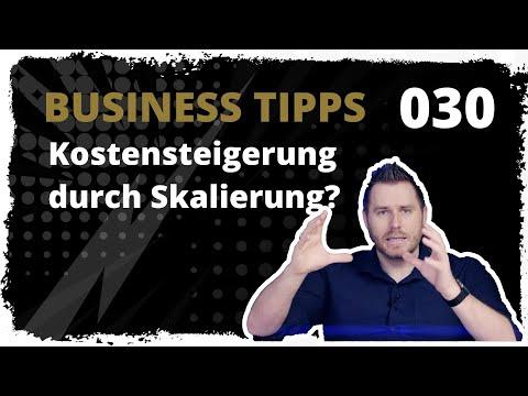 business tipps #030: Kostensteigerung durch Skalierung? Entgegenwirken!
