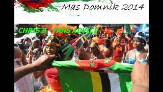[NEW 2014] CHRIS B - FANS ADVICE - DOMINICA CALYPSO 2014