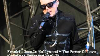 Frankie Goes To Hollywood - The Power Of Love (Original Extended Mix) (F)