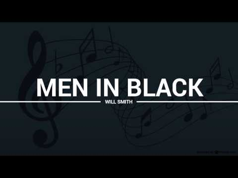 Will Smith - Men In Black (lyrics, karaoke, cover)