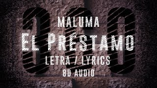 Maluma - El Préstamo | 360° Letra ( Lyric Video ) | 8D Audio Version || Dawn of Music ||