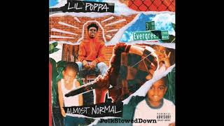 Lil Poppa - Hate Poppa #SLOWED