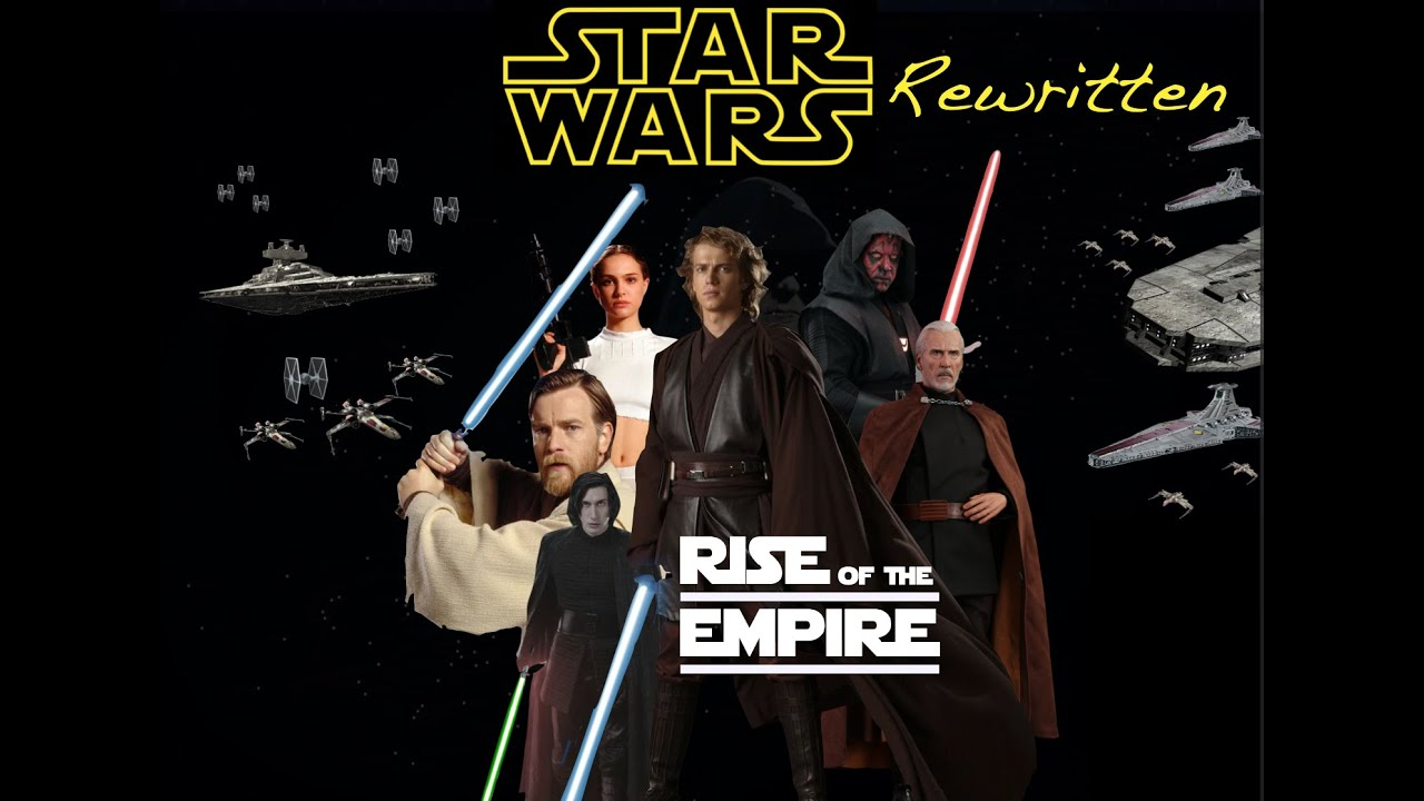 Download Episode II Part 1 - Rise of the Empire (Star Wars rewrite)