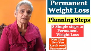 Planing steps for permanent Weight Loss | How to Plan to Lose Weight Permanently (8 steps )
