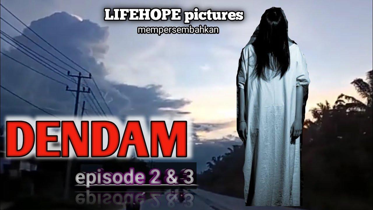 Dendam Eps 2 & 3 (Dendam Wanita Yg Tersakiti) - YouTube