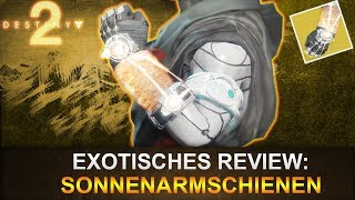 Destiny 2: Exotisches Review Sonnenarmschienen (Deutsch/German)