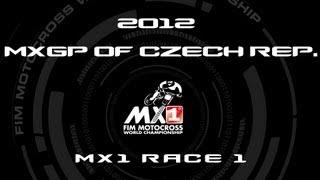 2012 MXGP of Czech Republic - FULL MX1 RACE 1 - Motocross