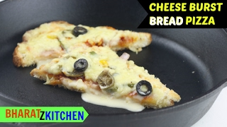 CHEESE BURST Bread Pizza on a PAN/ tawa | Fast and Easy Cheese burst bread pizza by bharatzkitchen