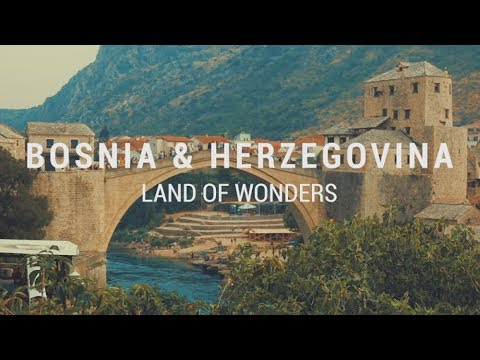 Bosnia & Herzegovina - Land of Wonders