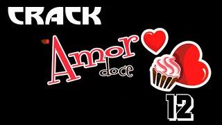 Amor Doce CRACK #12