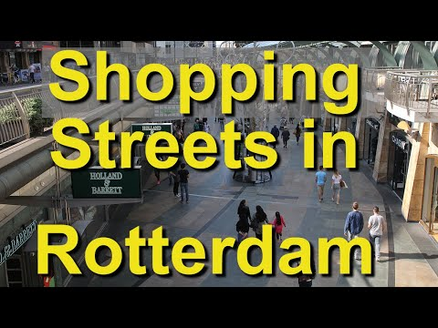 Rotterdam, Netherlands, Shopping Streets