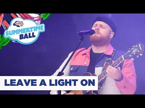 Tom Walker – 'Leave A Light On'   Live At Capital's Summertime Ball 2019