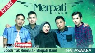 Jodoh Tak Kemana - Merpati Band