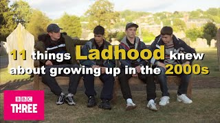 11 Things Ladhood Knew About Growing Up In The 2000s | All Episodes On iPlayer Now