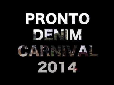 Pronto Denim Carnival 2014