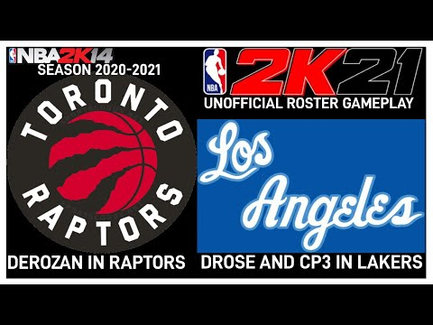 Nba2k21 Unofficial Roster Season 2020 2021 Raptors Vs Lakers Drose And Cp3 In Lakers Jersey Youtube