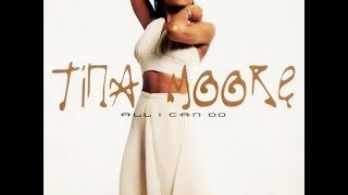 TINA MOORE All I Can Do  R&B