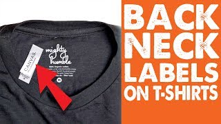 How To Add Printed Back Neck Labels: Tear Away Tag T-shirts:
