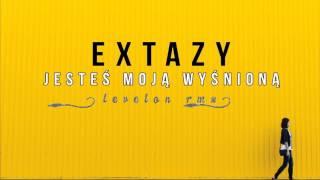 Extazy - Jesteś Moją Wyśnioną [Levelon Remix] (Audio)