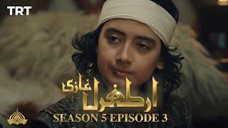 Ertugrul Ghazi Urdu | Episode 3| Season 5