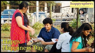 What is Happysphere? World Happiness day!!