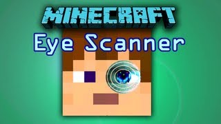 Minecraft Working Eye Scanner Thumbnail