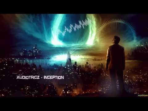 Audiotricz - Inception [HQ Edit]