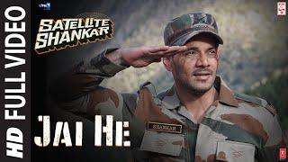 Full Song: Jai He | Satellite Shankar | Sooraj, Megha | Salman A, Sandeep S, Manoj M | 8th Nov