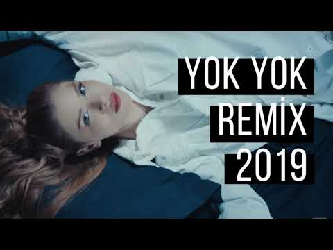 Feride Hilal Akın - Yok Yok Remix 2019 🔥