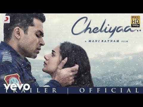Cheliyaa - Trailer   Mani Ratnam, AR Rahman   Karthi, Aditi Rao