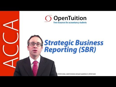 Introduction to the ACCA Strategic Business Reporting (SBR) Exam