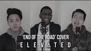 Elevated 39 End of the Road 39 Boyz II Men cover NEW GUY GROUP Available on Spotify