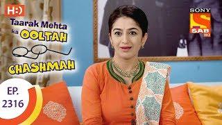 Taarak Mehta Ka Ooltah Chashmah - तारक मेहता - Ep 2316 - 17th October, 2017