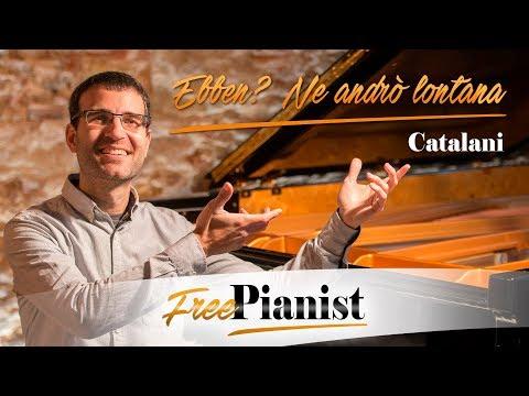 Ebben? Ne andrò lontana - KARAOKE / PIANO ACCOMPANIMENT - La Wally - Catalani