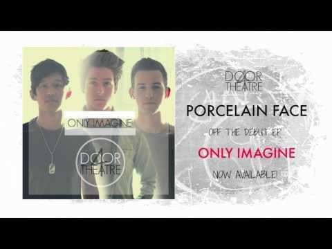 4 Door Theatre - Porcelain Face (Official Audio)