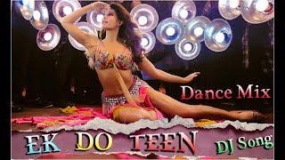 Ek Do Teen   Baaghi 2   Remix Song   Hard Bass Song -  (Dj Vikash Dnc)