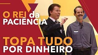 Silvio Santos - O Rei da Paciência no Topa Tudo por Dinheiro