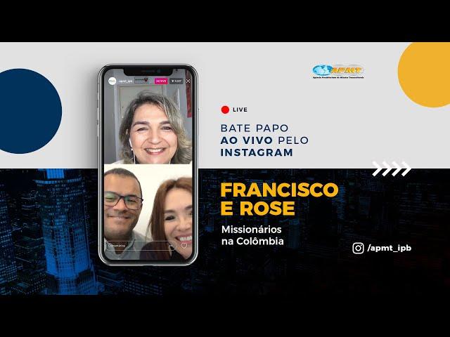 LIVE APMT com Francisco e Rose | Missionários na Colômbia