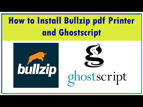 how-to-install-bullzip-pdf-printer-and-ghostscript