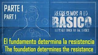 El fundamento determina la resistencia - The foundation determines the resistance