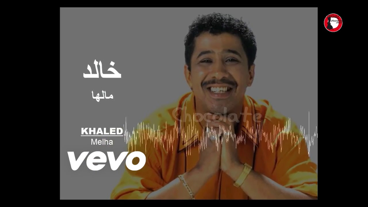 cheb khaled malha
