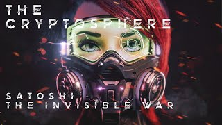 Satoshi  - The Invisible War