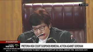 High Court suspends remedial action against Gordhan
