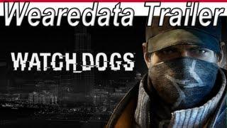 Watch Dogs Wearedata Trailer 【HD】