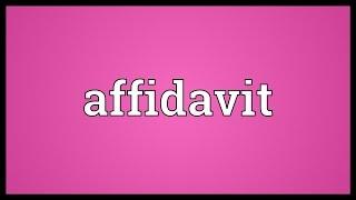 Affidavit Meaning