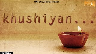 vuclip Khushiyan ( Short Film) Harsh Rana| Rani Kaushik | Latest Punjabi Movie 2017 | White Hill