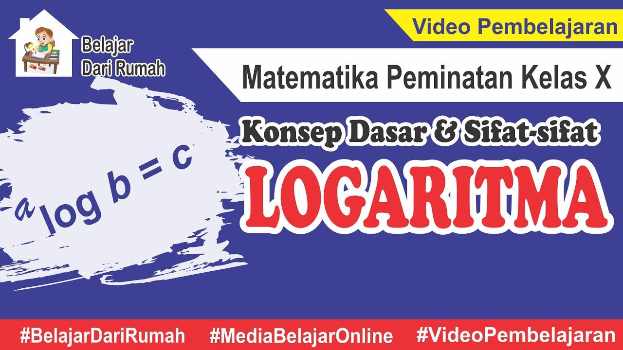 Tentukan nilai dari 6 log 14. Konsep Dasar Dan Sifat Sifat Logaritma Matematika Peminatan Kelas 10 Youtube