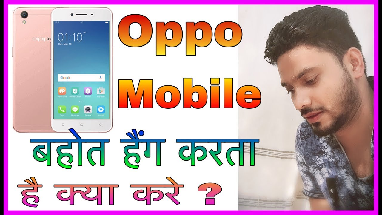 OPPO Mobile Hang Problem Solve Only Setting On   I