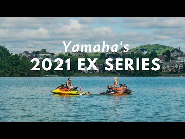 Fun Begins Here - Yamaha's 2021 EX Series WaveRunners